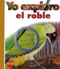 Yo exploro el roble