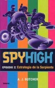 Estrategia de la serpiente. Spyhigh, episodio 3