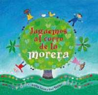 Juguemos al corro de la morera (Here we go round the mulberry bush)