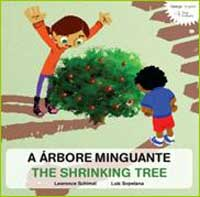 A árbore minguante = The shrinking tree
