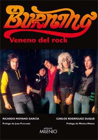 Burning : veneno del rock