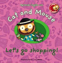 Cat and Mouse. Let's go shopping