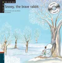 Snowy, the brave rabbit