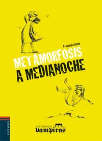 Metamorfosis a medianoche