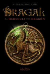 Dragal I : la herencia del dragón