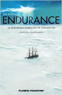 Endurance. La legendaria expedición de Shackleton