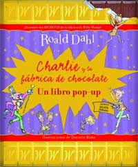 Charlie y la fábrica de chocolate : un libro pop-up
