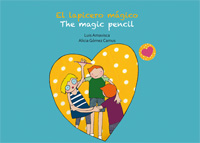 El lapicero mágico = The magic pencil