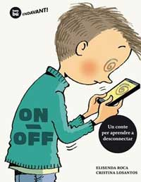 On / Off : un cuento para aprender a desconectar