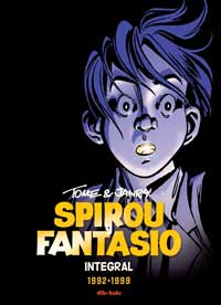 Spirou y Fantasio integral 16. Tome y Janry, 1992-1999