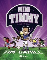 Mini Timmy. El Minimundial