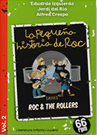 La pequeña historia de Roc. Vol.II : Roc & The Rollers