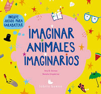 Imaginar animales imaginarios