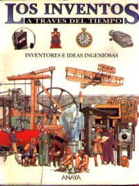 Los inventos : inventores e ideas ingeniosas