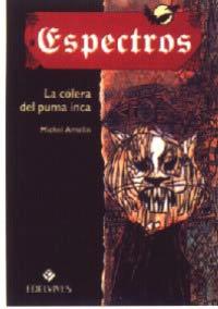 La cólera del puma inca