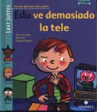 Edu ve demasiado la tele