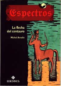 La flecha del centauro