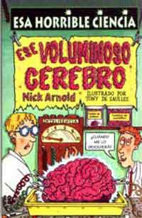 Ese voluminoso cerebro