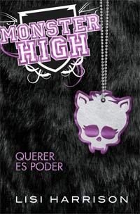 Monster High. Querer es poder