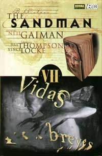 The Sandman. Vidas breves